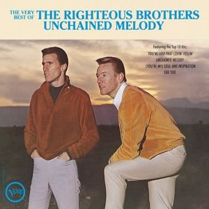 The Very Best Of The Righteous Brothers - Unchained Melody, The Righteous Brothers