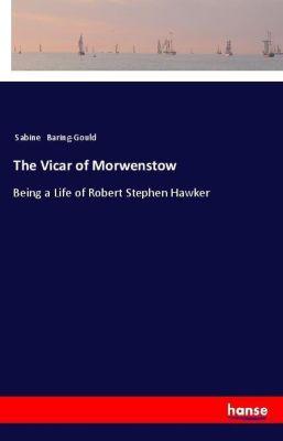 The Vicar of Morwenstow, Sabine Baring-Gould