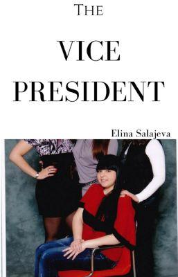 The Vice President: The Vice President, Elina Salajeva