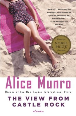 The View from Castle Rock, Alice Munro