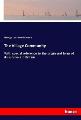 The Village Community, George Laurence Gomme