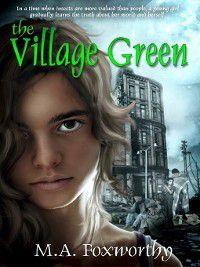 The Village Green, M.A. Foxworthy