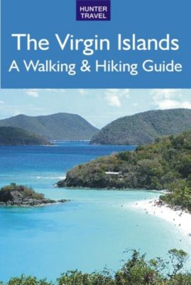 The Virgin Islands: A Walking & Hiking Guide, Leonard Adkins