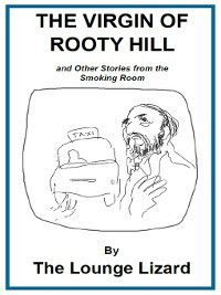 The Virgin of Rooty Hill, The Lounge Lizard