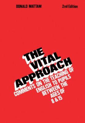 The Vital Approach, Donald Mattam