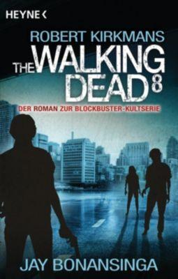 The Walking Dead, Jay Bonansinga, Robert Kirkman