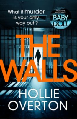 The Walls, Hollie Overton