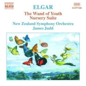 The Wand Of Youth/Nursery Suit, James Judd, New Zealand So, New Zealand Symphony Orchestra