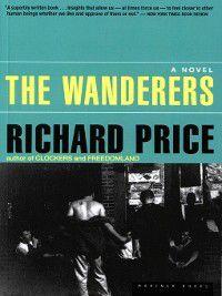 The Wanderers, Richard Price