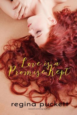 The Warren Family Series: Love is a Promise Kept (The Warren Family Series, #5), Regina Puckett