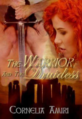 The Warrior and the Druidess, Cornelia Amiri