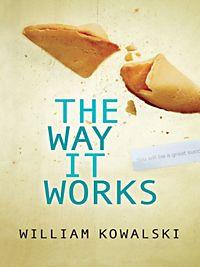 the ways it works by william kowalski pdf