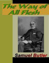 The Way of All Flesh, Samuel Butler