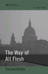 The Way of All Flesh (World Digital Library Edition), Samuel Butler