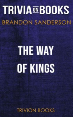 The Way of Kings by Brandon Sanderson (Trivia-On-Books), Trivion Books
