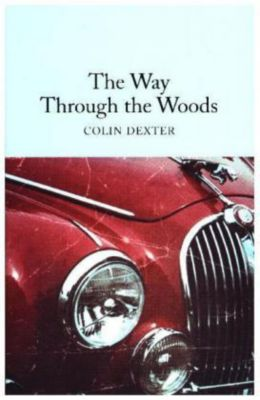 The Way Through the Woods, Colin Dexter