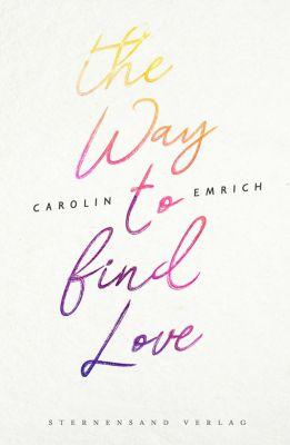 The way to find love: Mareike & Basti, Carolin Emrich