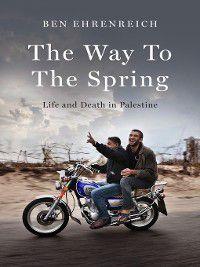The Way to the Spring, Ben Ehrenreich