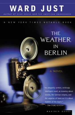The Weather in Berlin, Ward Just