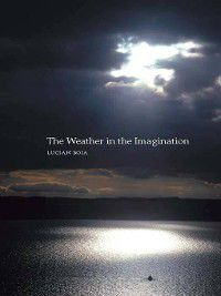 The Weather in the Imagination, Lucian Boia
