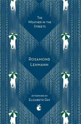 The Weather In The Streets, Rosamond Lehmann