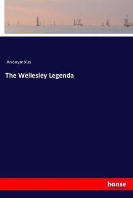 The Wellesley Legenda, Anonymous
