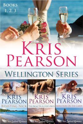 The Wellington Series: First 3 Novels: The Wellington Series, Kris Pearson