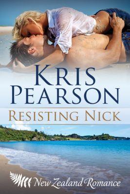 The Wellington Series: Resisting Nick, Kris Pearson