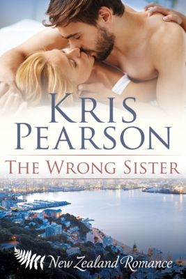 The Wellington Series: The Wrong Sister, Kris Pearson
