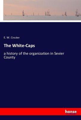 The White-Caps, E. W. Crozier