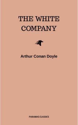 The White Company, Arthur Conan Doyle