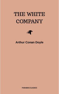 The White Company, Arthur Conan Doyle