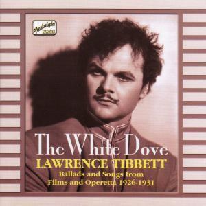 The White Dove, Lawrence Tibbett