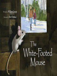 The White-Footed Mouse, Willem Lange