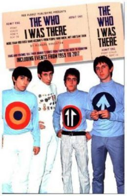 The Who - I Was There, Richard Houghton