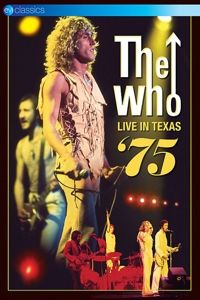 The Who - Live in Texas '75, The Who