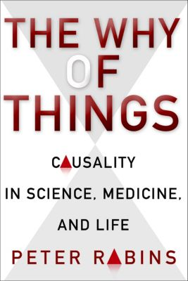 The Why of Things, Peter Rabins
