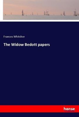 The Widow Bedott papers, Frances Whitcher