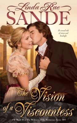 The Widowers of the Aristocracy: The Vision of a Viscountess, Linda Rae Sande