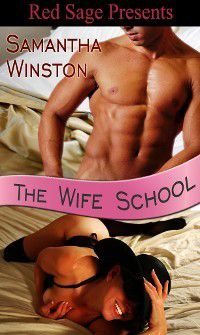 The Wife School, Samantha Winston