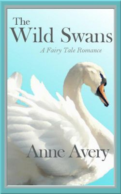 The Wild Swans, Anne Avery