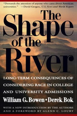 The William G. Bowen Memorial Series in Higher Education: The Shape of the River, Derek Bok, William Bowen