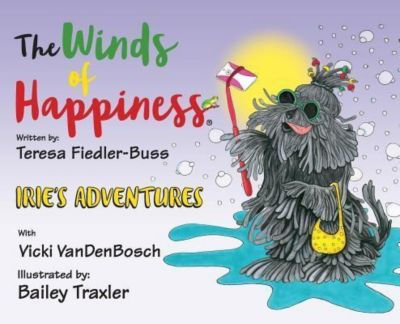 The Winds of Happiness, LLC: The Winds of Happiness, Teresa Fiedler-Buss