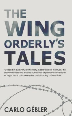 The Wing Orderly's Tales, Carlo Gébler