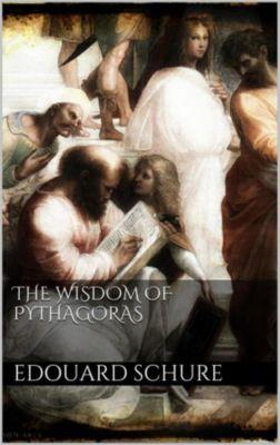 The Wisdom of Pythagoras, Edouard Schuré