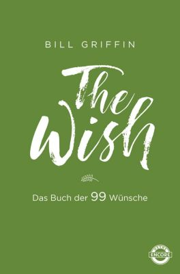 The Wish - Bill Griffin |