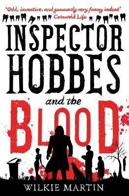 The Witcherley Book Company: Inspector Hobbes and the Blood, Wilkie Martin