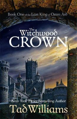 The Witchwood Crown, Tad Williams