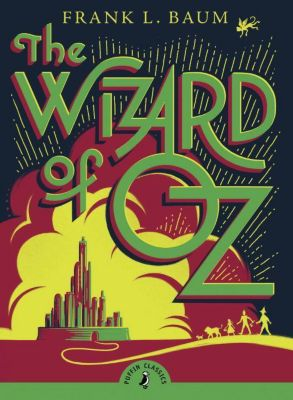 The Wizard of Oz, L. Frank Baum