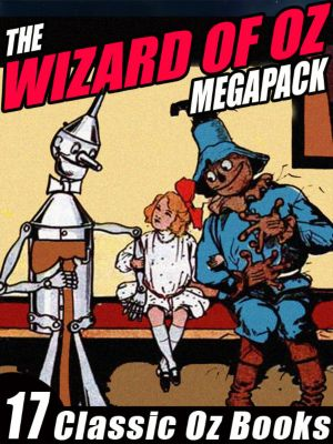 The Wizard of Oz Megapack, L. Frank Baum, RuthPlumly Thompson
